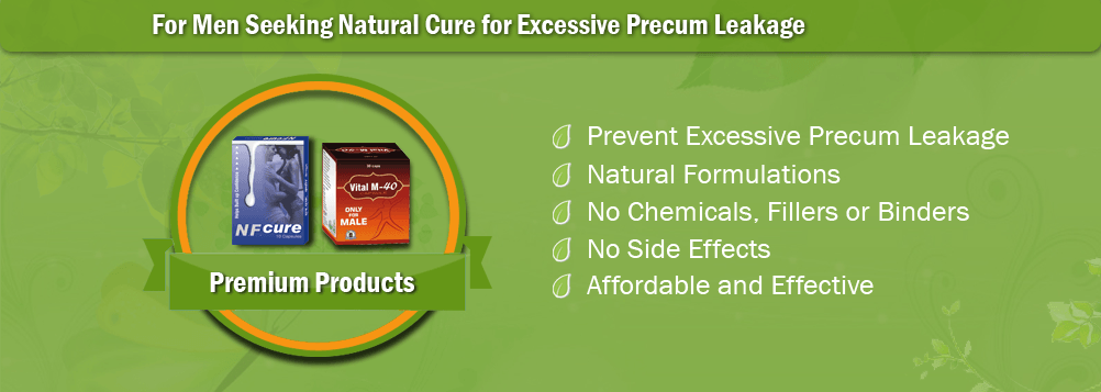 Natural Treatment for Precum Leakage